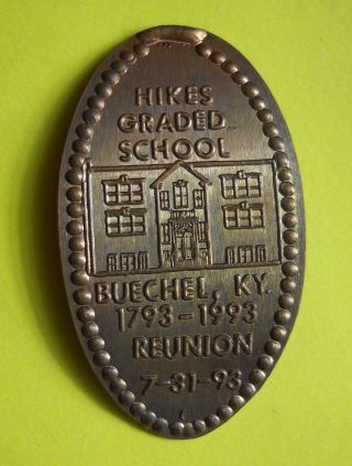Hikes Graded School Elongated Penny Buechel Ky Usa Cent 1793 1993 Souvenir Coin photo