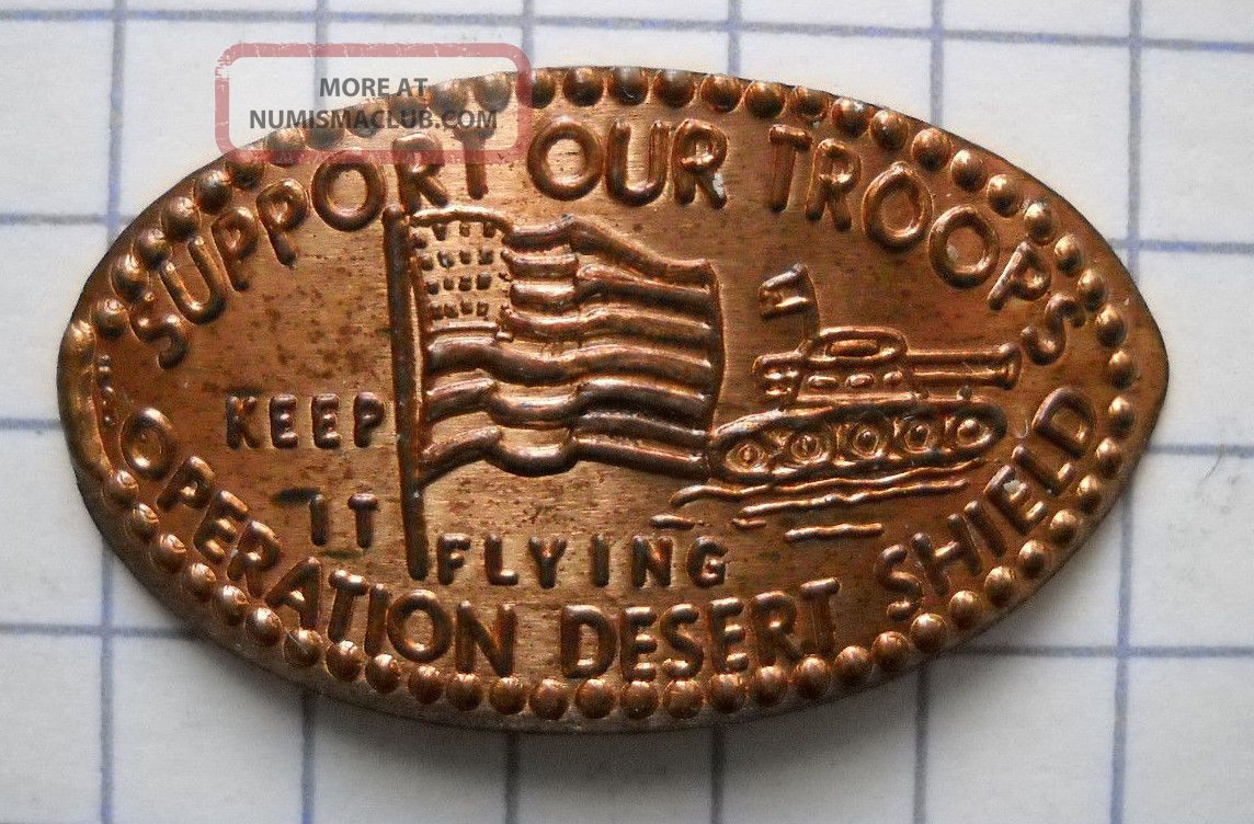 Operation Desert Shield Elongated Penny Usa Cent Support Troops Souvenir Coin Exonumia photo