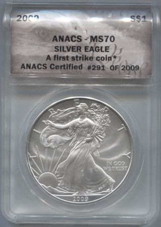 2009 Anacs Ms70 291 Of 2009 Silver Eagle photo