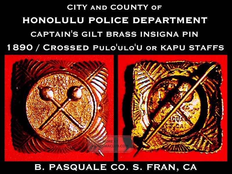 Rare Antique 1890 Royal Hawaiian Honolulu Police Captains Pin W Pulo ' Ulo ' U Kapu Exonumia photo