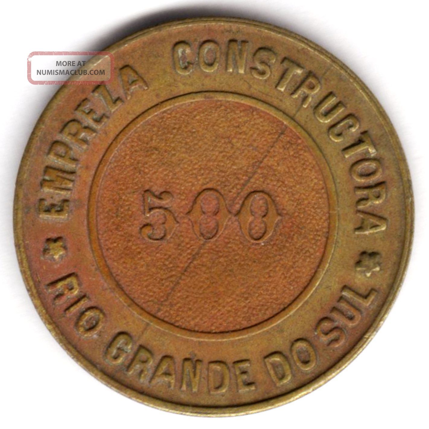 Brazil Empreza Constructora Rio Grande Do Sul 500 Reis Token Brass Scarce Exonumia photo
