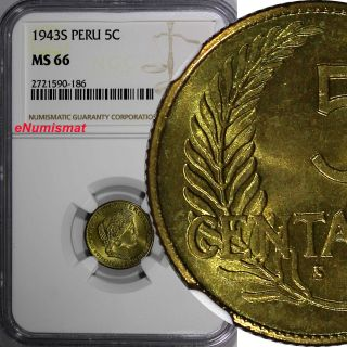 Peru Brass 1943 - S 5 Centavos Ngc Ms66 Better Date Top Graded By Ngc Km 213.  2a2 photo