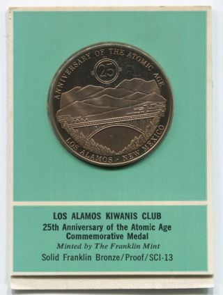 Los Alamos Kiwanis Club Atomic Age 25th Anniversary Comm.  Medal,  Franklin photo