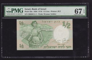 Israel 1958 1/2 Lira P 29a Special Number 300303 Gem Unc Pmg 67 Epq photo