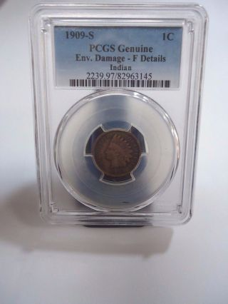 1909 - S Pcgs Env.  Damage - F Details 1c Indian Head Penny photo