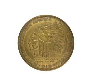 Rare 1915 Panama Pacific Intl Expo (ppie) Cali Indian Chief Souvenir Penny Token photo