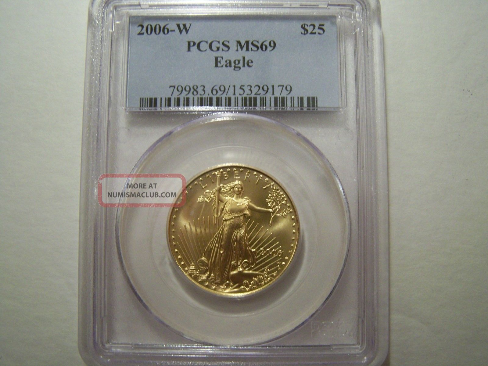 Us $25 Gold Eagle 2006 - W Pcgs Ms69 Gold photo