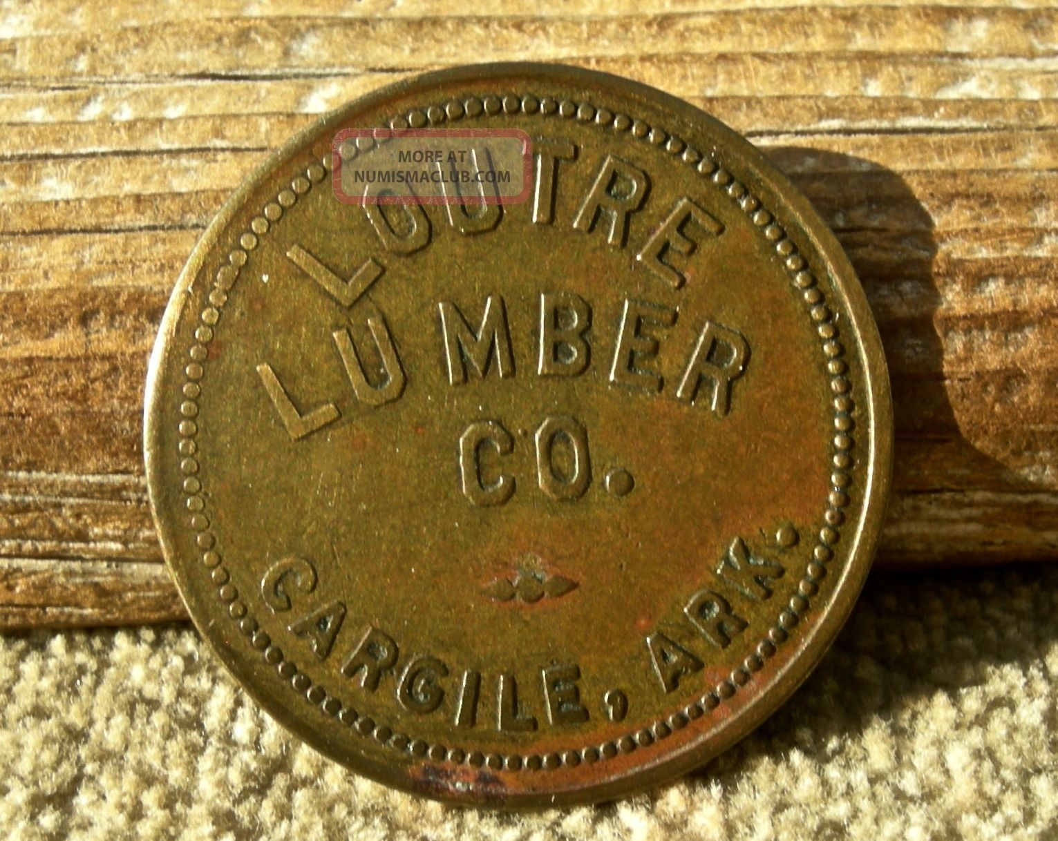 Ca 1920 Cargile Arkansas Ar (ghost Town? Union Co) Rare R8 Loutre Lumber Token Exonumia photo