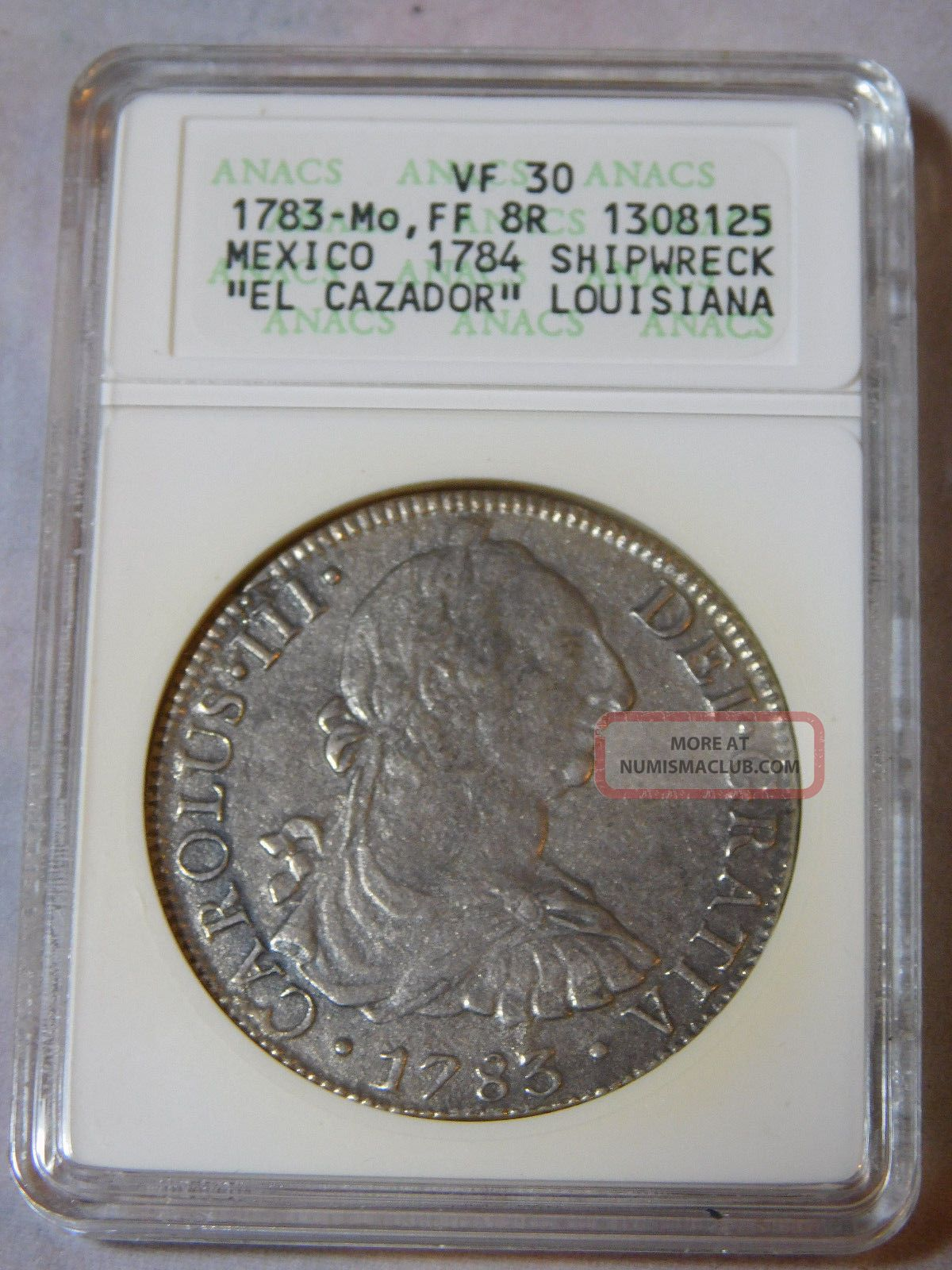1783 - Mo,  Ff 8r Reales Mexico El Cazador Louisiana Shipwreck Coin Anacs Vf 30 Mexico photo