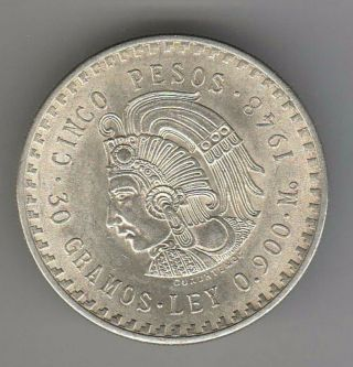 1948 Mexico Silver 5 Peso Coin Km 465.  900 Silver Sf - 20 photo
