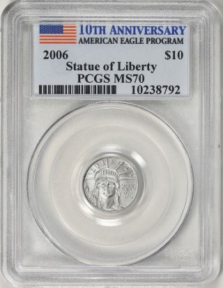 2006 $10 Tenth - Ounce Platinum American Eagle 10th Anniversary Pcgs Ms - 70 Coin photo