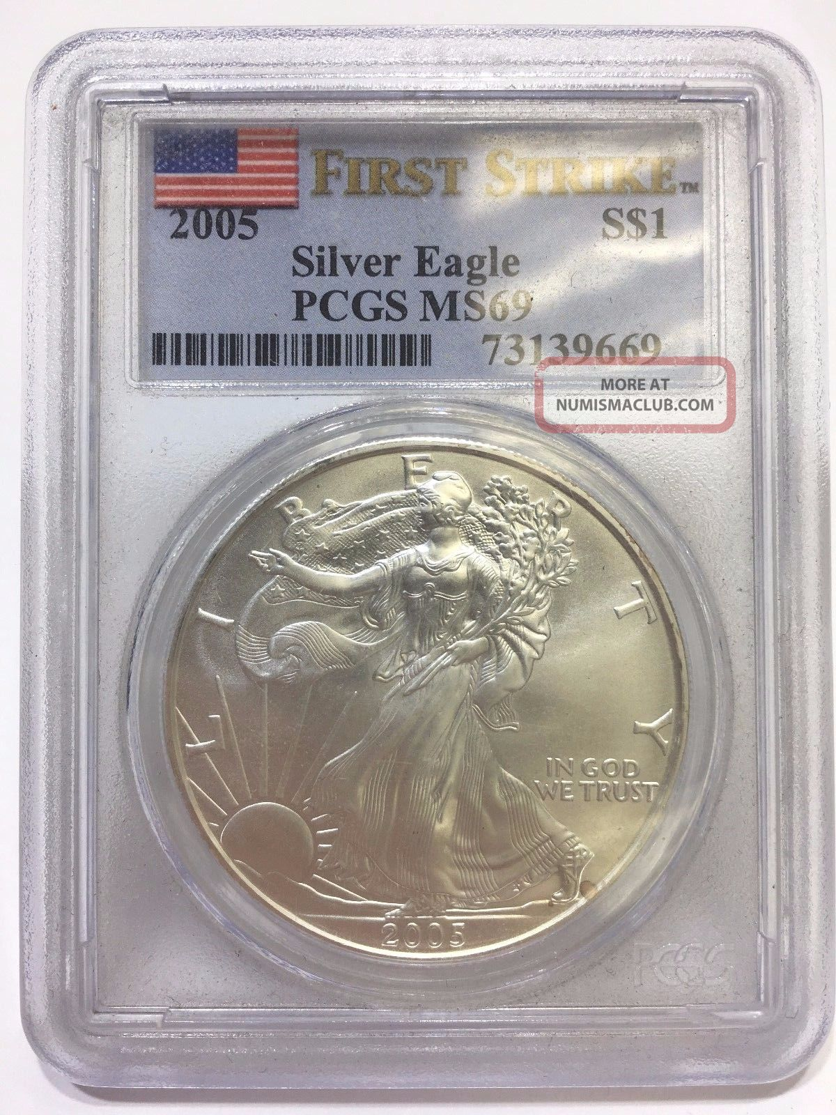 2005 Pcgs Ms 69 First Strike Silver American Eagle One