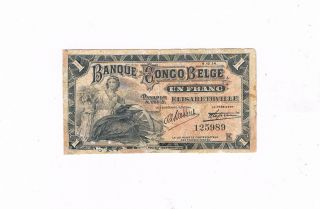 Belgian Congo P 3 Rare 1 Franc 9 - 10 - 1914 Low Poorly Repaired Elisabeth photo