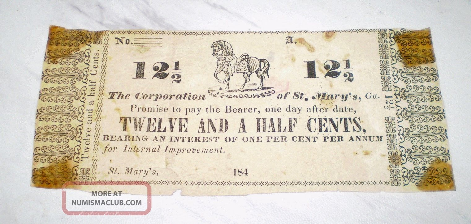 1840s Scrip Note Obsolete Currency 12 1/2 Cents Corp.  Of St.  Mary ' S,  Ga. Paper Money: US photo