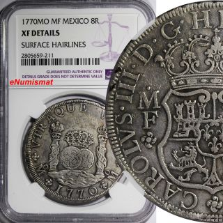 Mexico Charles Iii Silver 1770 Mo - Mf Pillar Dollar 8 Reales Ngc Xf Det.  Km 105 photo