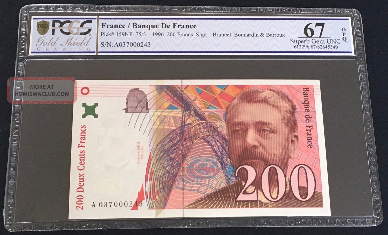 200 Francs - Grade 67 - 1996 - Pick 159 - Serial N°243 Europe photo