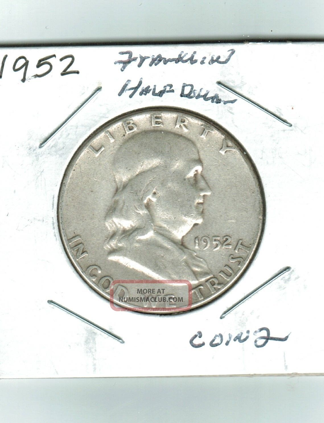 1952 Franklin Half Dollar,  Coin 2 Half Dollars photo
