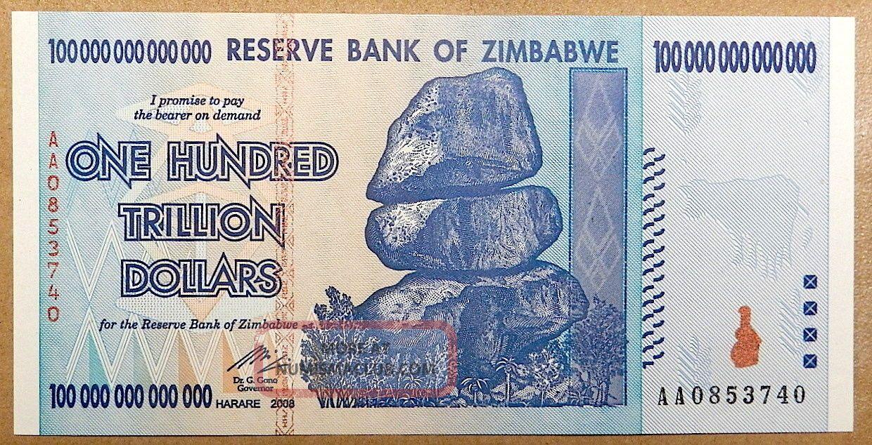 One Hundred Trillion Dollars 100 000 Zimbabwe Dollar Bill