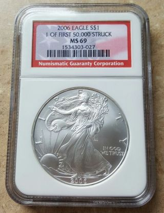 2006 Silver American Eagle Ms - 69 Ngc (1 Of First 50,  000) - Red.  1oz.  999 Coin photo