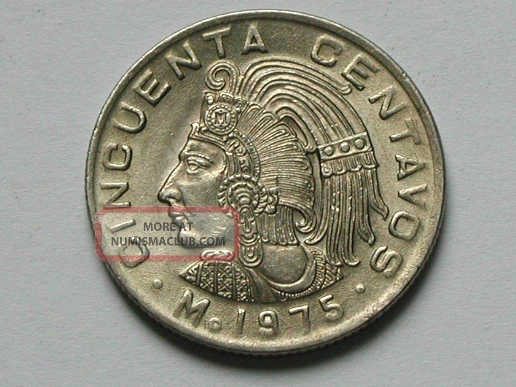 Mexico 1975 50 Centavos Mexican Coin Au,  Lustre & Last Aztec Emperor Cuauhtemoc Mexico (1905-Now) photo