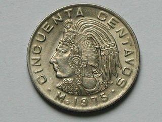 Mexico 1975 50 Centavos Mexican Coin Au,  Lustre & Last Aztec Emperor Cuauhtemoc photo
