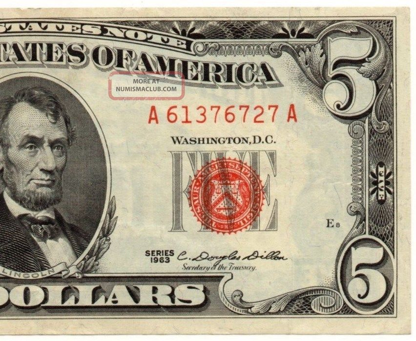 1963 $5 Legal Tender Note - Red Seal - About Uncirculated - Fr 1536 - 829 Small Size Notes photo