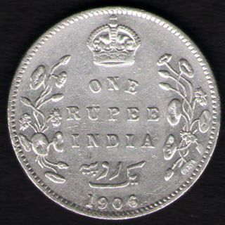 British India - 1906 - Edward Vii One Rupee Silver X - Fine Coin Ex - Rare Date photo