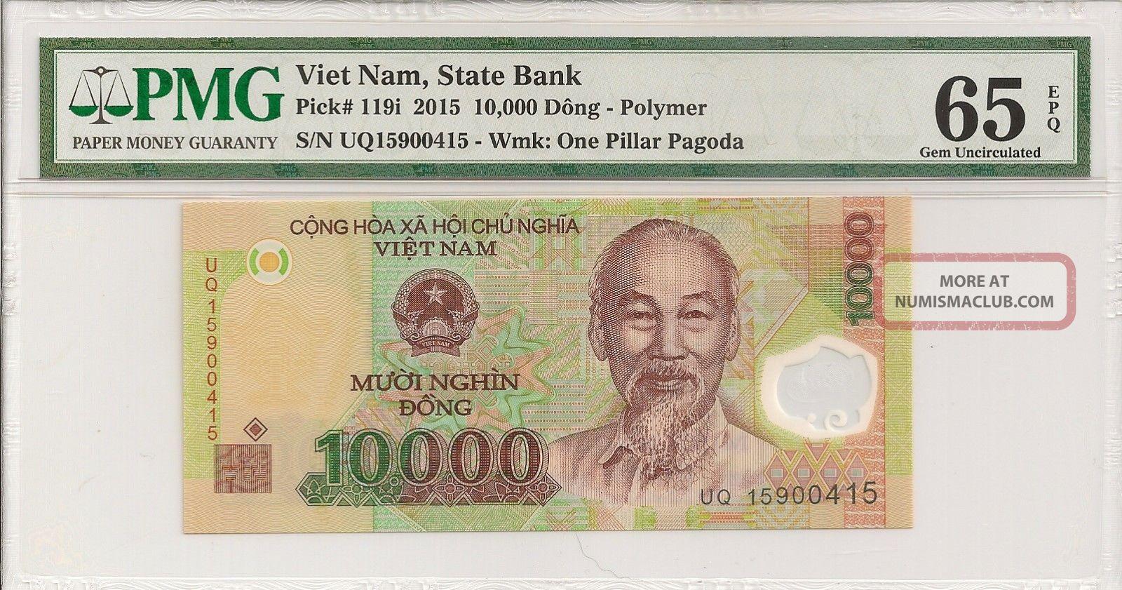 P - 119i 1988 2015 10,  000 Dong,  Viet Nam State Bank Pmg 65epq Gem Asia photo
