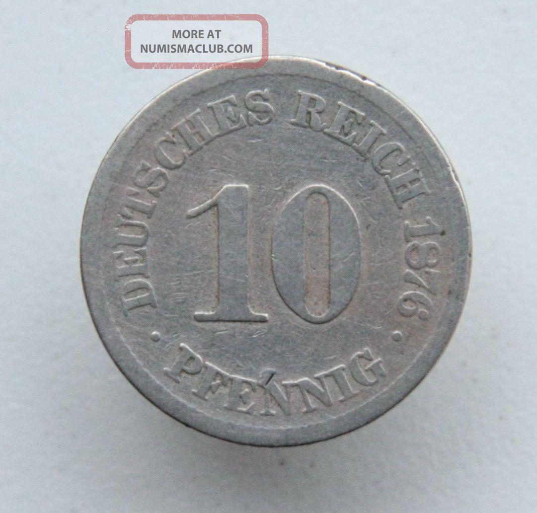 10 Reichspfennig 1876 Germany Weimar Coin Empire (1871-1918) photo